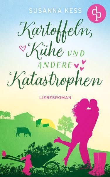 """Cover """"Kartoffeln, Kühe und andere Katastrophen"""" von Susanna Kess"""